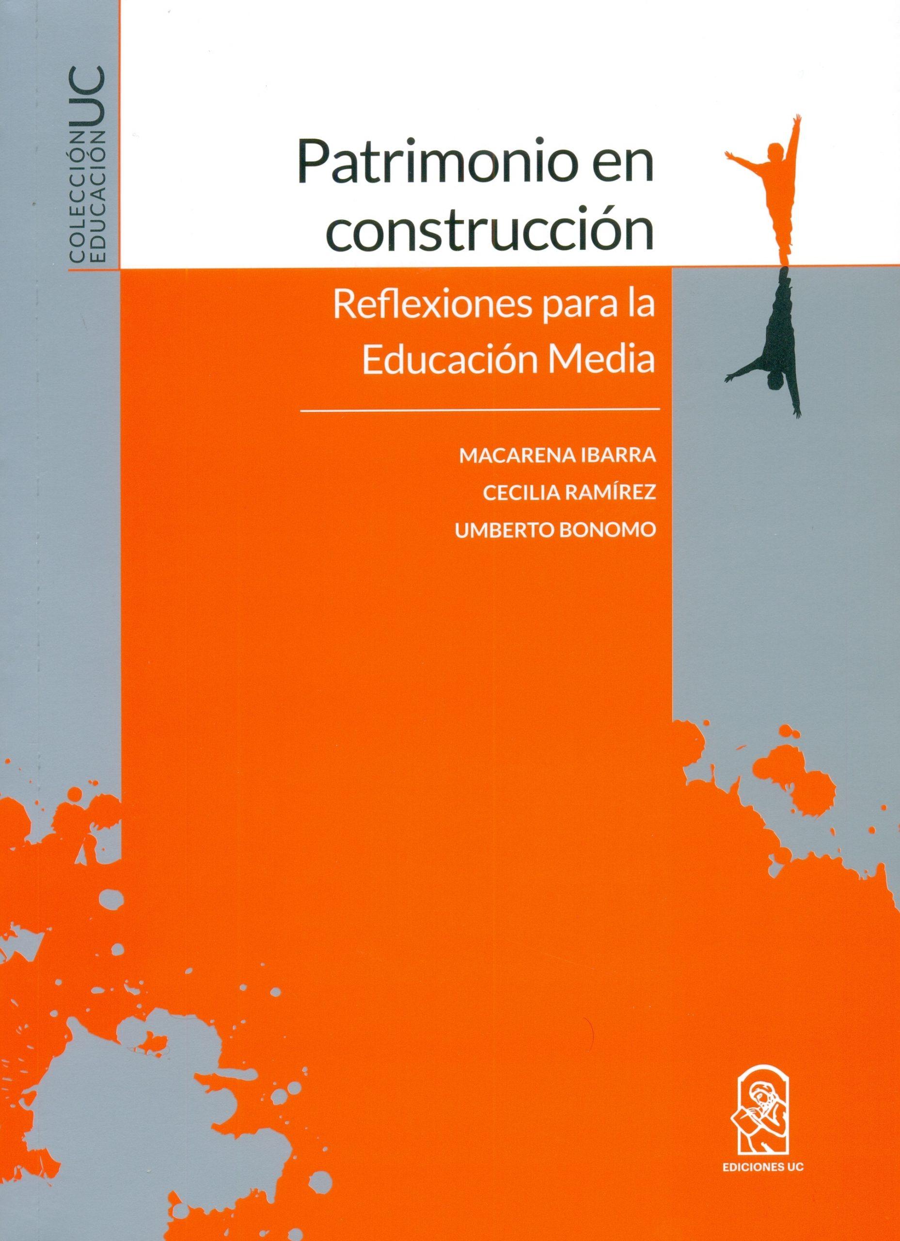 Colecciones UC: «Patrimonio en construcción, reflexiones para la Educación Media»