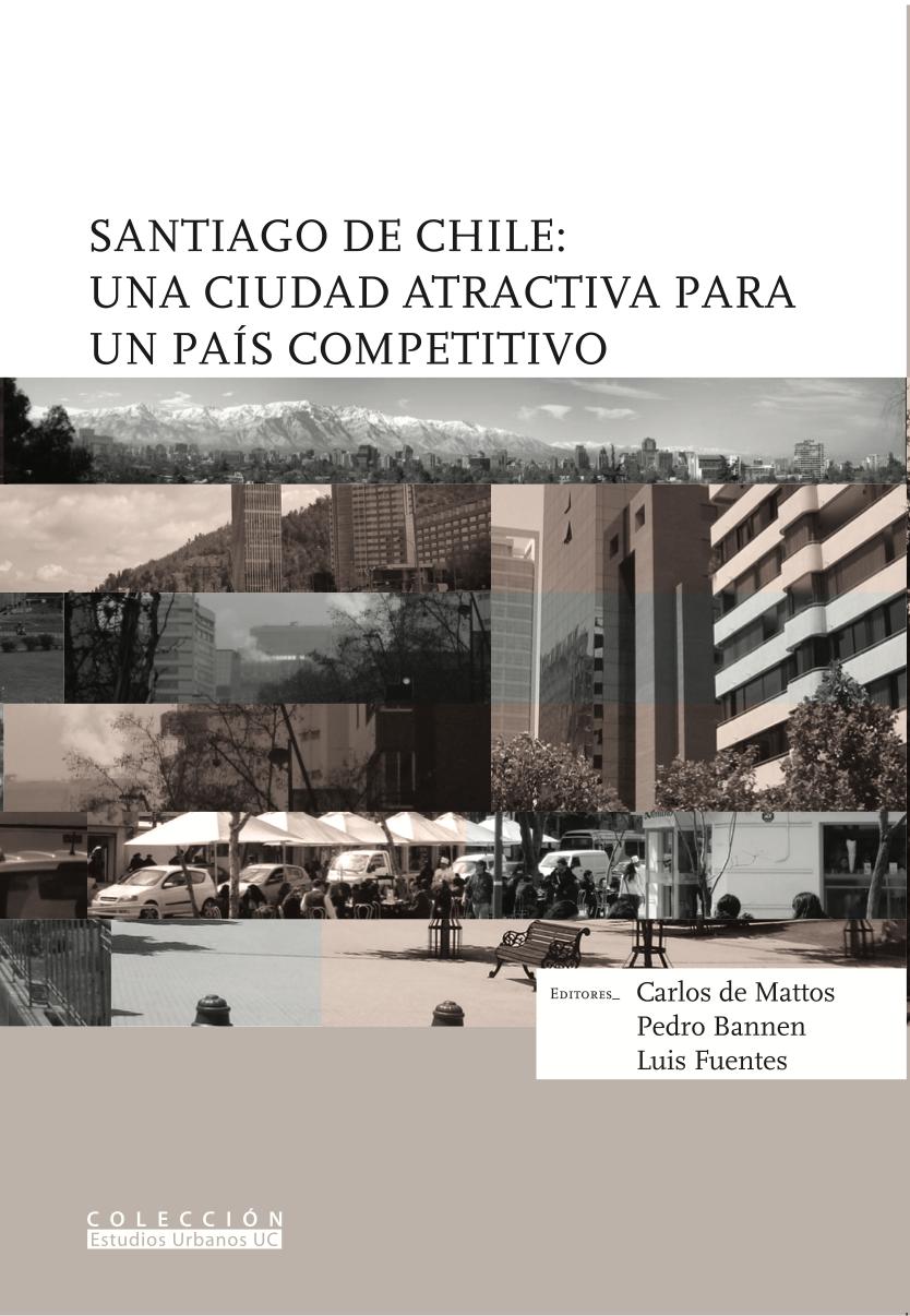 Santiago de Chile: Una Ciudad Atractiva para un país competitivo