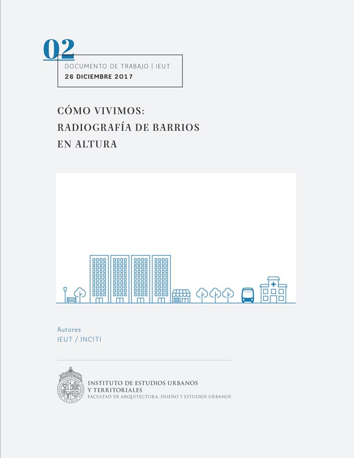 Cómo vivimos: radiografía de barrios en altura