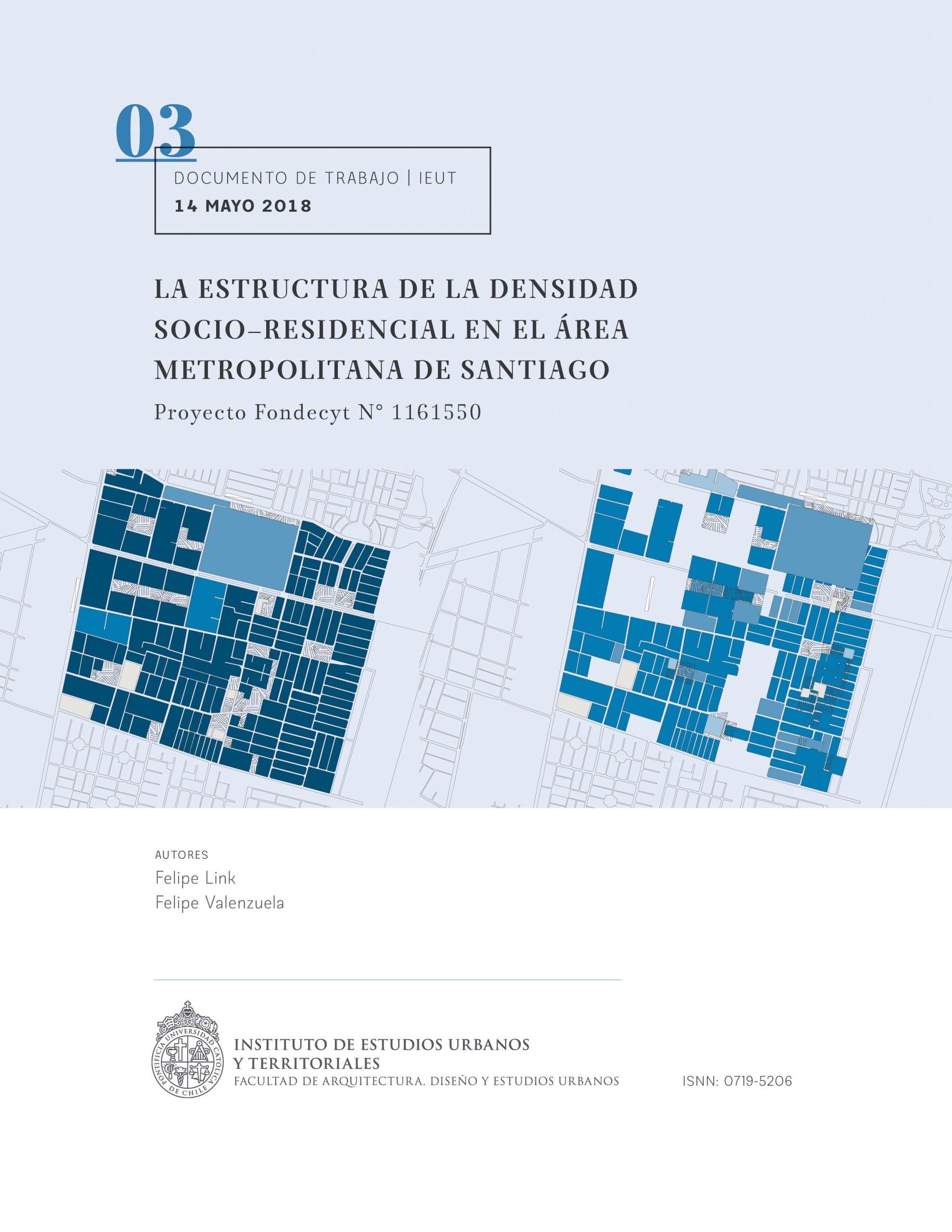 Laestructura de la densidad socio–residencial en el área metropolitana de Santiago (Proyecto Fondecyt N° 1161550).
