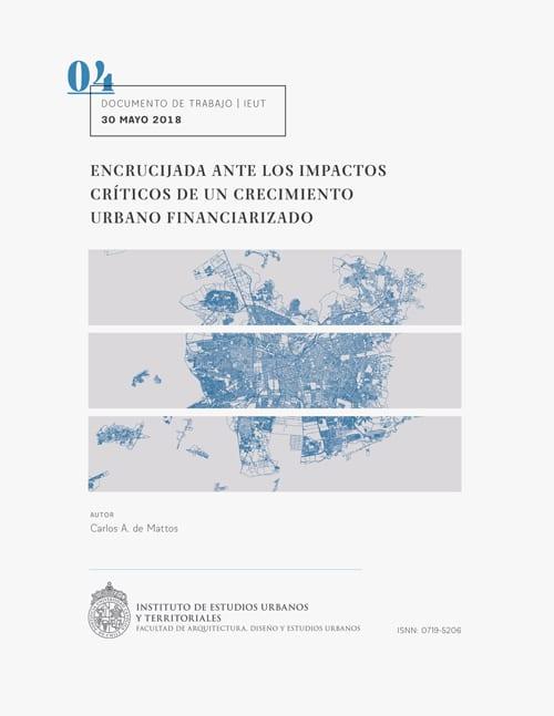Encrucijada ante los impactos críticos de un crecimiento urbano financiarizado