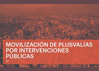 Movilización de plusvalías por intervenciones públicas