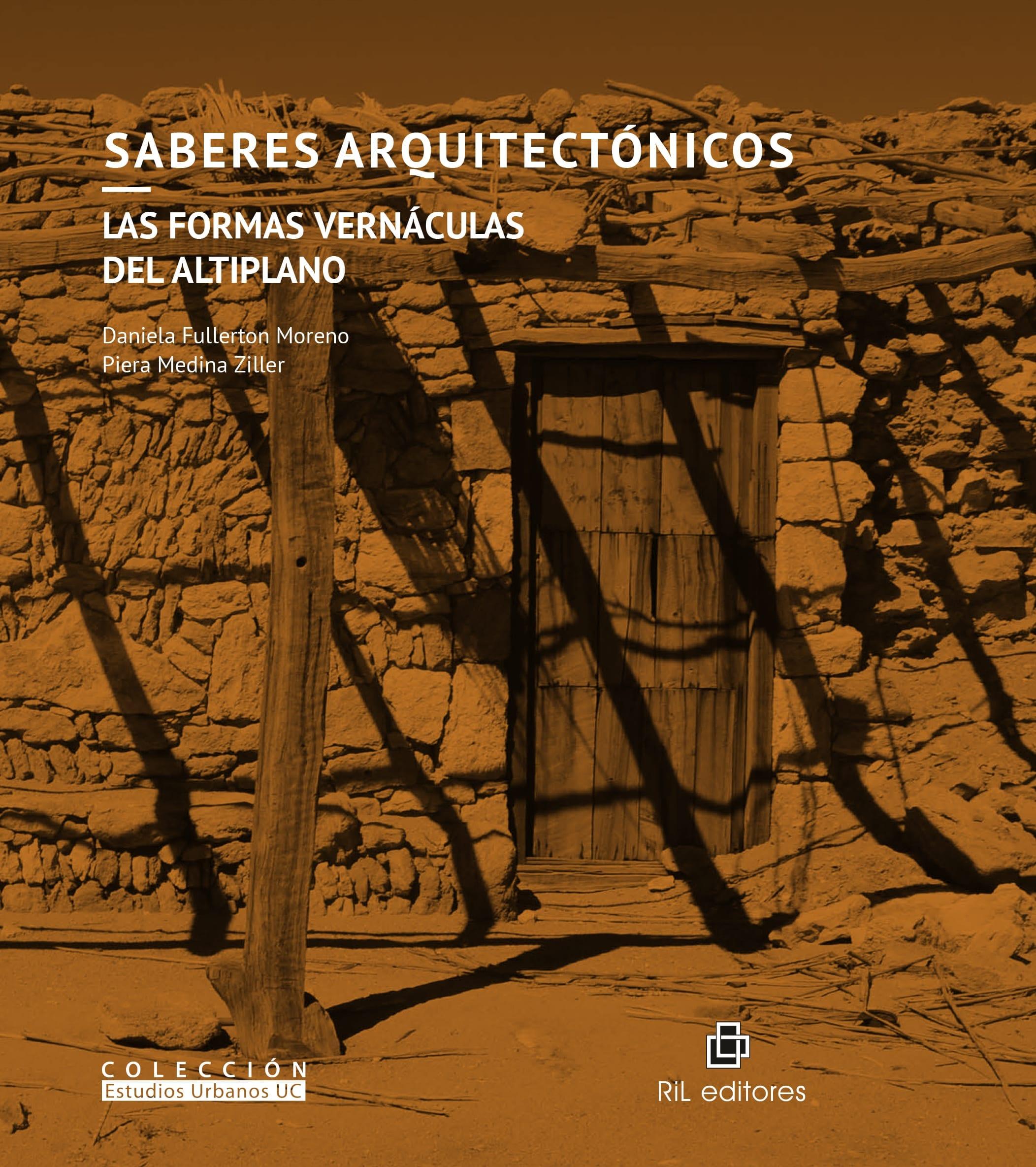 Saberes Arquitectónicos, las formas vernáculas del Altiplano