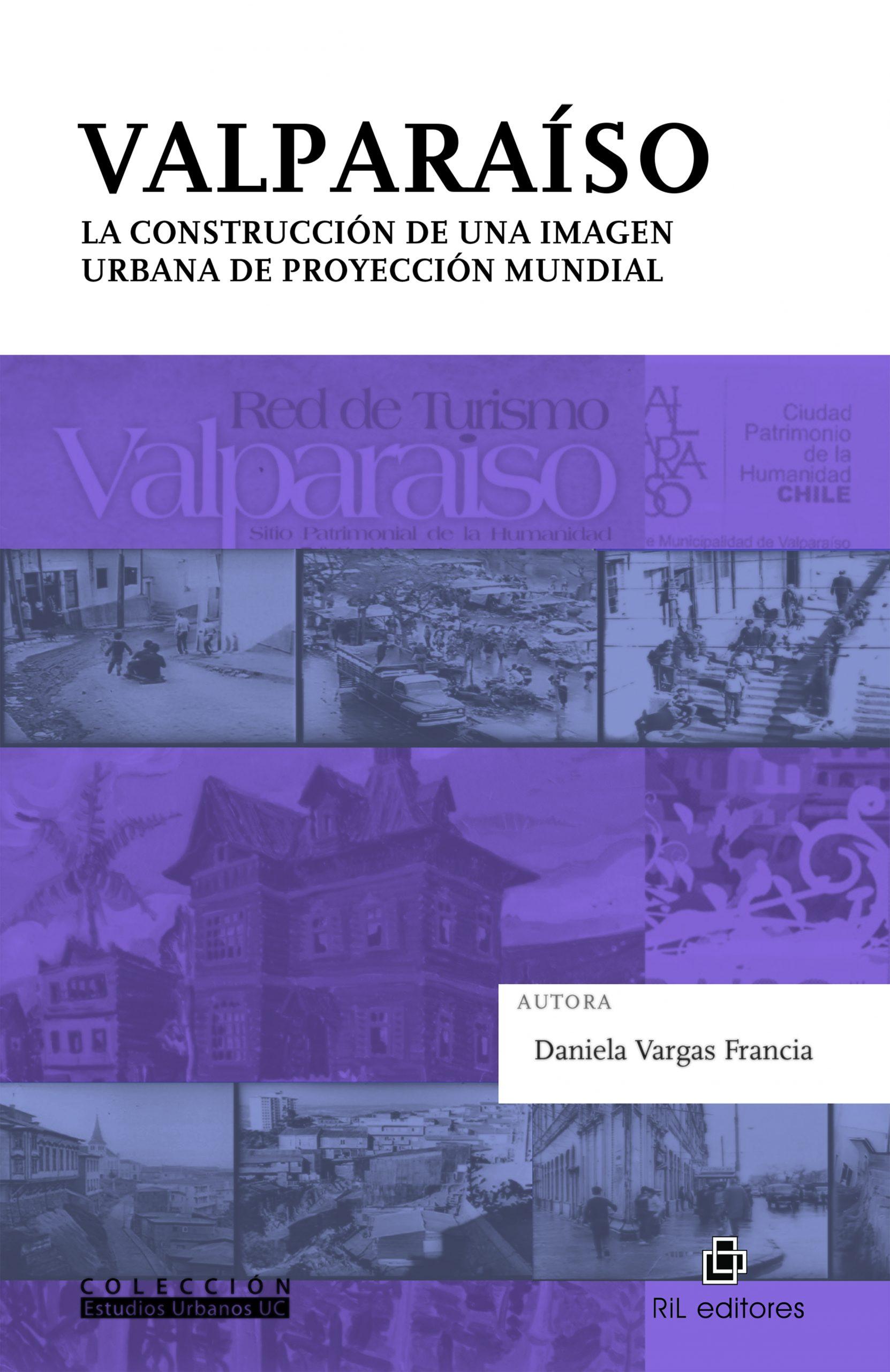 Valparaíso. La construcción de una imagen urbana a nivel mundial