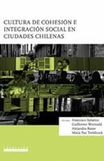 Cultura de Cohesión e Integración Social en Ciudades Chilenas