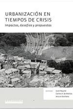 Urbanización en tiempos de crisis: impactos, desafíos y propuestas