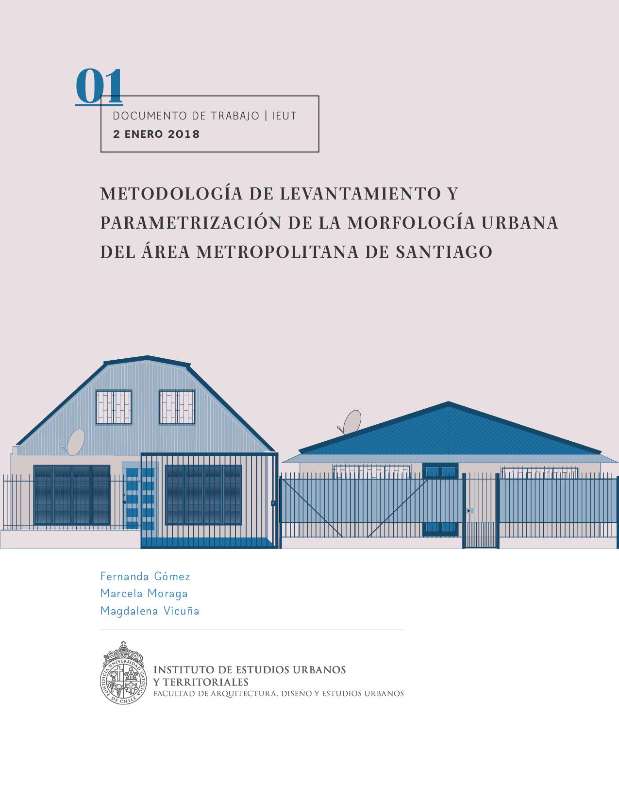Metodología de levantamiento y Parametrización de la Morfología Urbanadel Área Metropolitana de Santiago