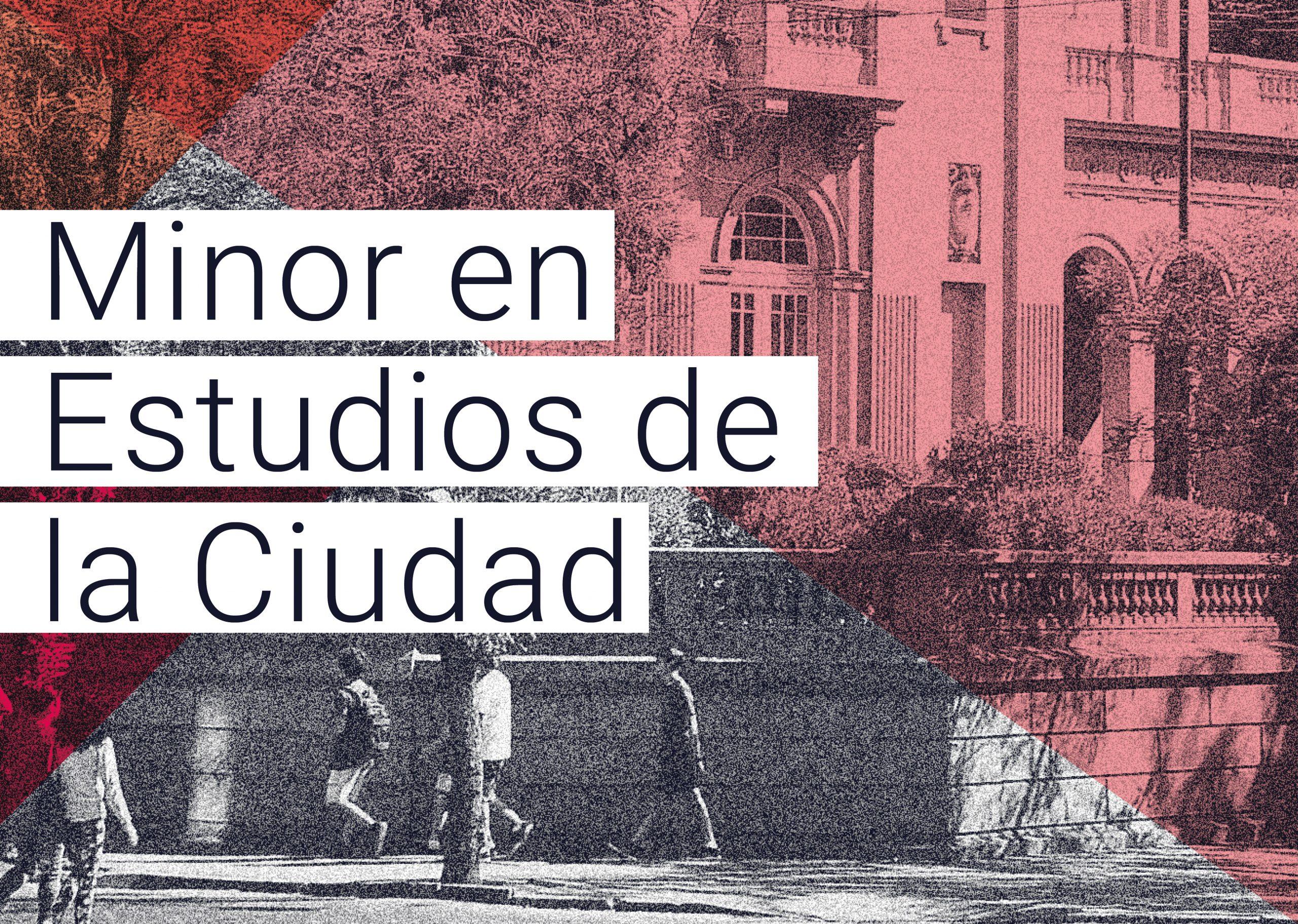 Minor en Estudios de la Ciudad (College UC)