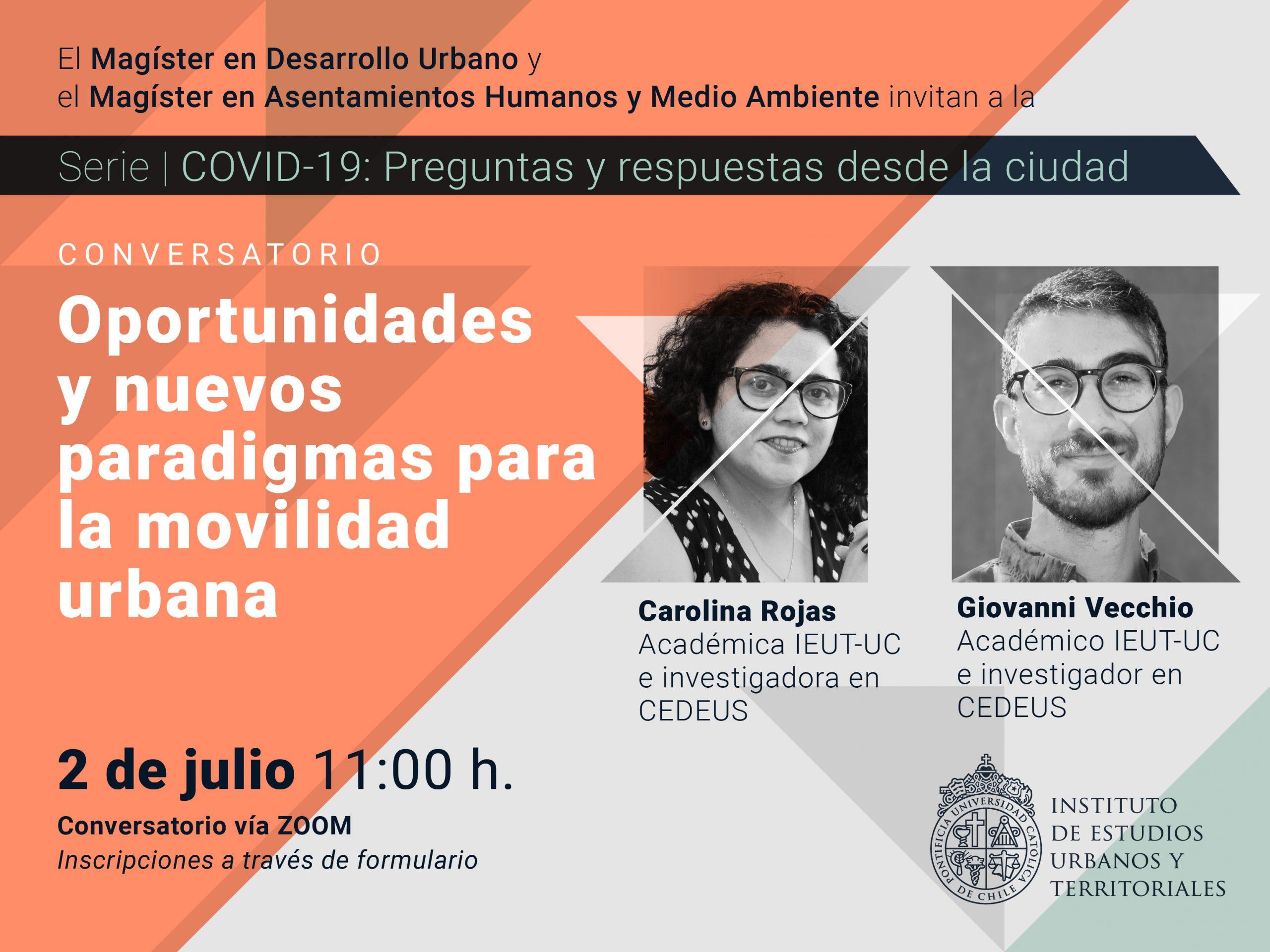 Serie | COVID-19: preguntas y respuestas desde la ciudad. Conversatorio: Oportunidades y nuevos paradigmas para la movilidad urbana