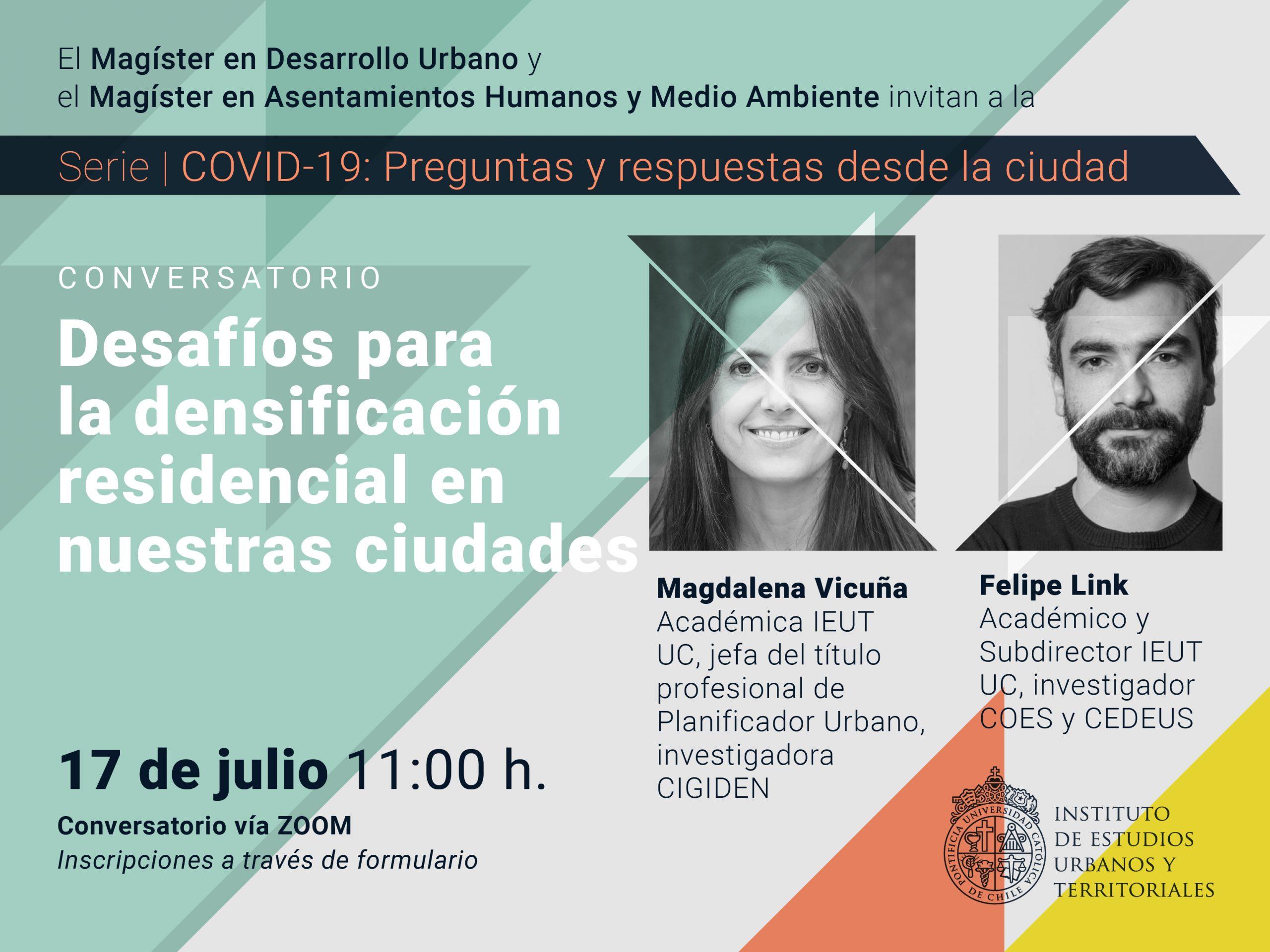 Serie | COVID-19: preguntas y respuestas desde la ciudad. Conversatorio: Desafíos para la densificación residencial en nuestras ciudades