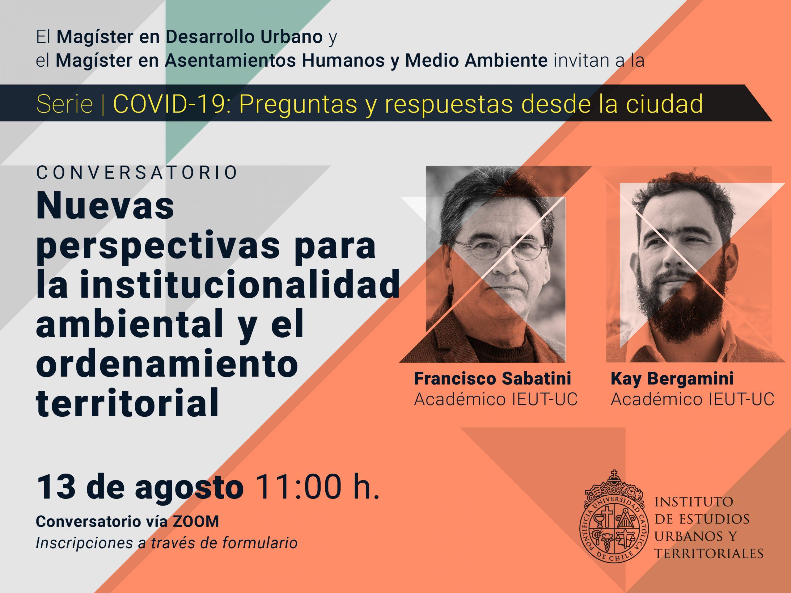 Serie   COVID-19: preguntas y respuestas desde la ciudad. Conversatorio: Nuevas perspectivas para la institucionalidad ambiental y el ordenamiento territorial