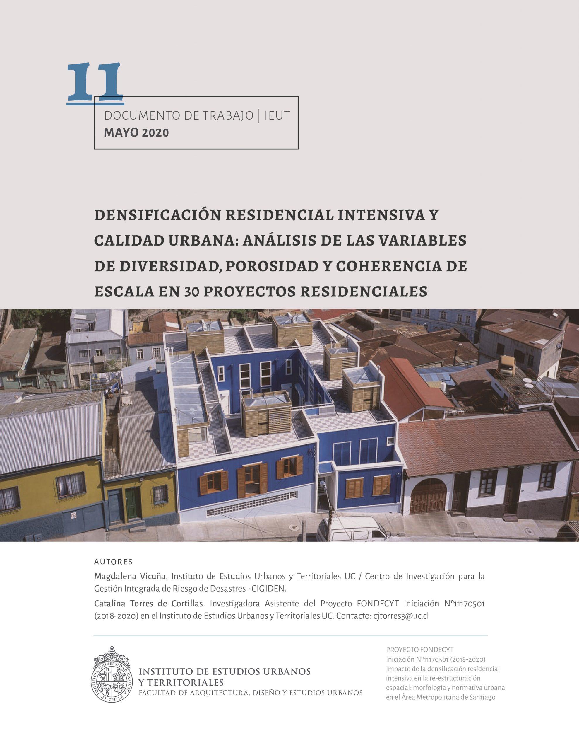 Densificación residencial intensiva y calidad urbana: análisis de las variables de diversidad, porosidad y coherencia de escala en 30 proyectos residenciales