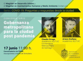 Serie | COVID-19: preguntas y respuestas desde la ciudad. Conversatorio: Gobernanza metropolitana para la ciudad post pandemia
