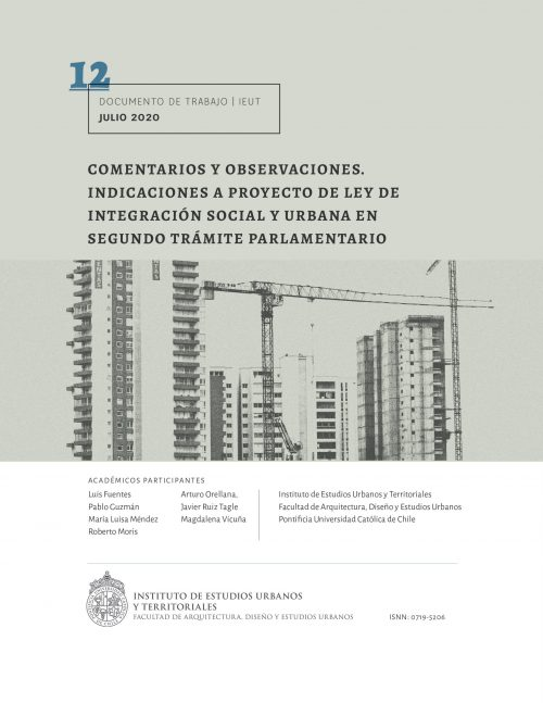 Comentarios y observaciones. Indicaciones a Proyecto de Ley de Integración Social y Urbana en segundo trámite parlamentario