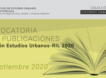 Convocatoria para publicaciones Colección Estudios Urbanos-RIL 2020