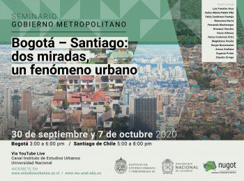 SEMINARIO | Bogotá – Santiago:  dos miradas,  un fenómeno urbano