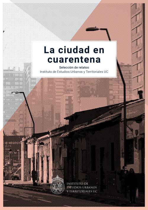 La ciudad en cuarentena | Selección de relatos