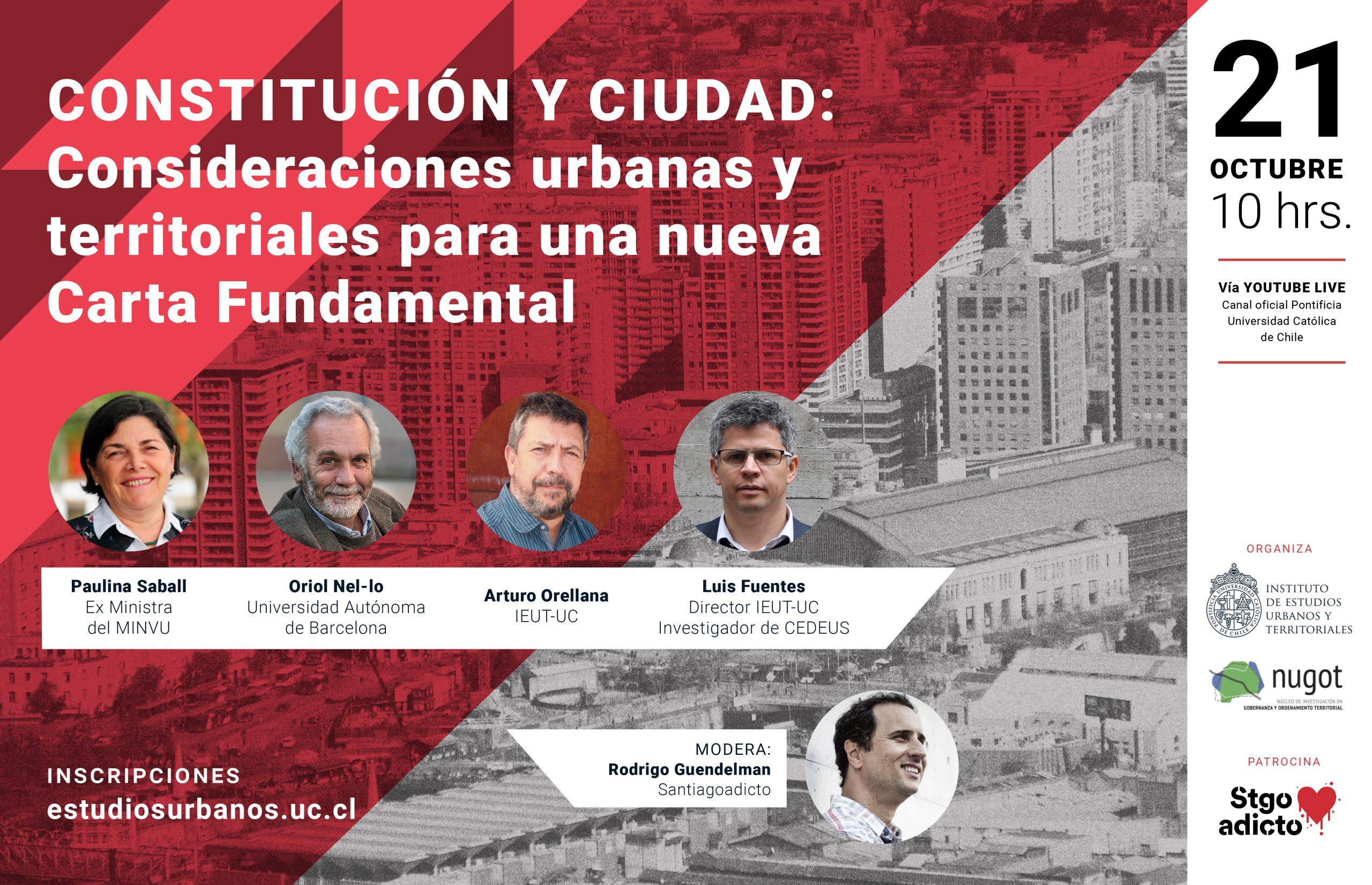 REVIVE AQUÍ    Seminario CONSTITUCIÓN Y CIUDAD: Consideraciones urbanas y territoriales para una nueva Carta Fundamental