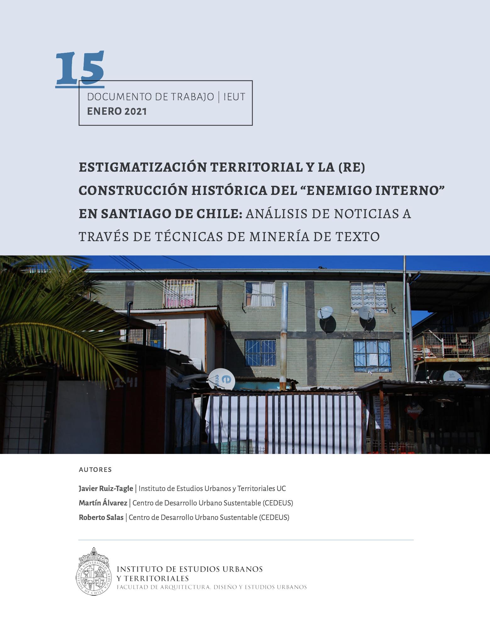 """Estigmatización territorial y la (re)construcción histórica del """"enemigo interno"""" en Santiago de Chile: análisis de noticias a través de técnicas de minería de texto"""