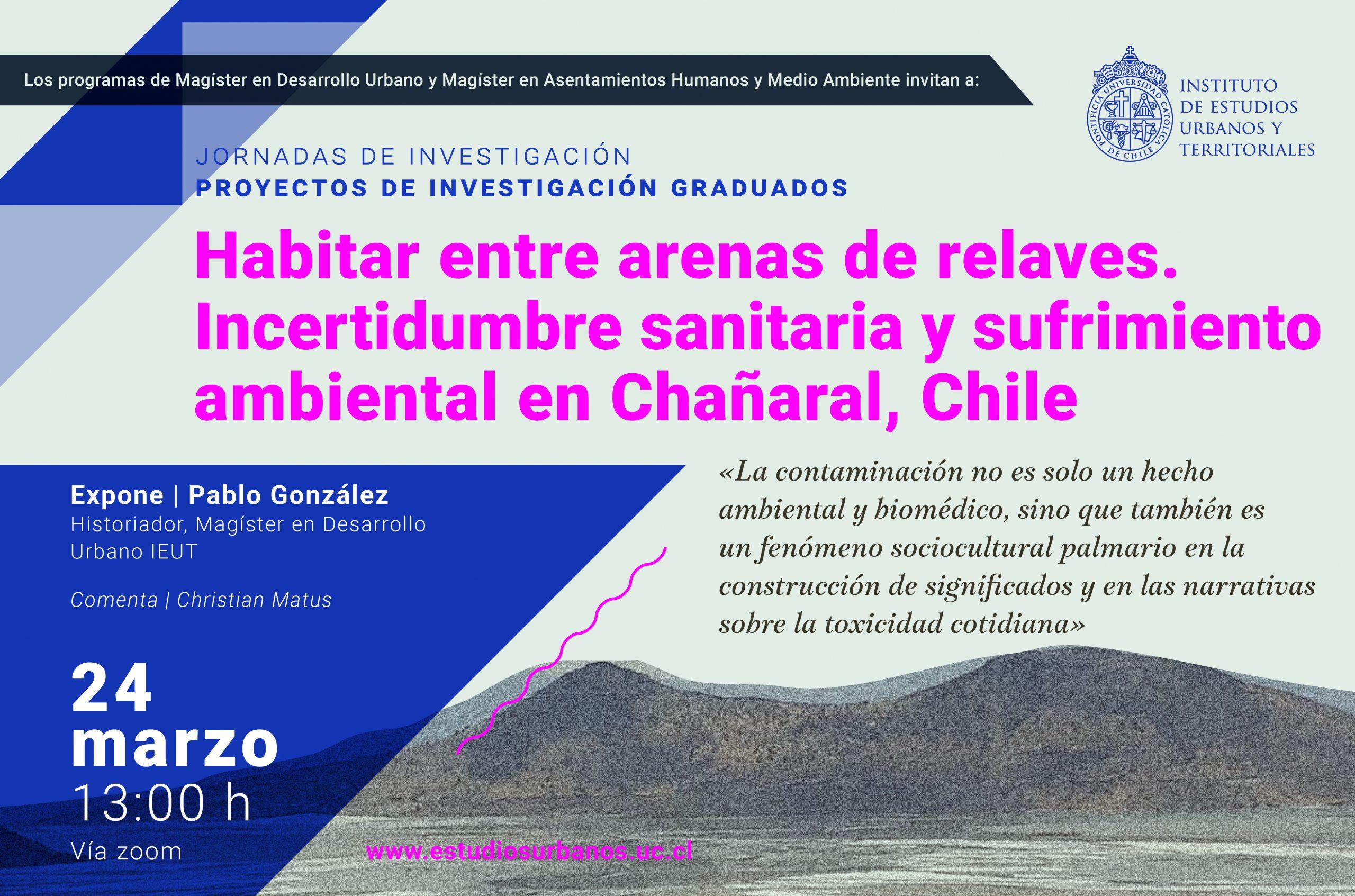 Habitar entre arenas de relaves. Incertidumbre sanitaria y sufrimiento ambiental en Chañaral, Chile. | Pablo González.