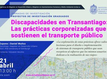 Discapacidades en Transantiago: Las prácticas corporeizadas que sostienen el transporte público – Daniel Muñoz