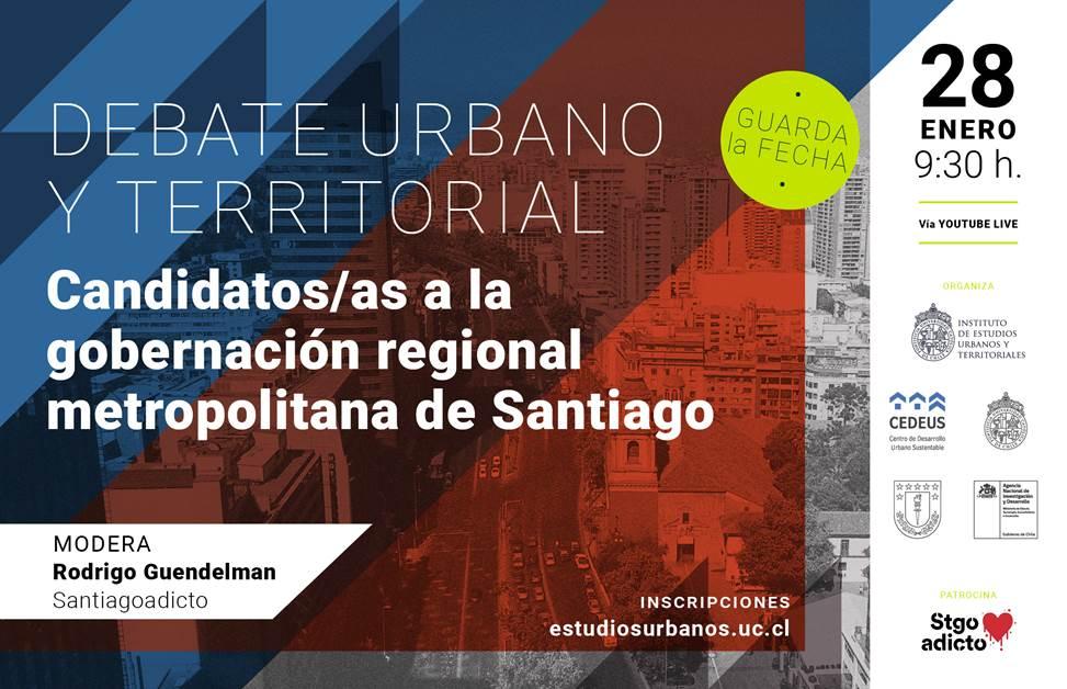 DEBATE URBANO TERRITORIAL | Candidatos/as a la gobernación regional metropolitana de Santiago