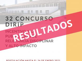 Resultados 32° Concurso DIRIP | Alto Impacto y Relevancia Disciplinar