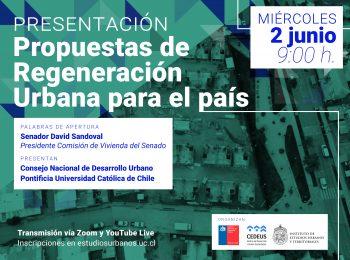 Presentación de Propuestas de Regeneración Urbana para el país