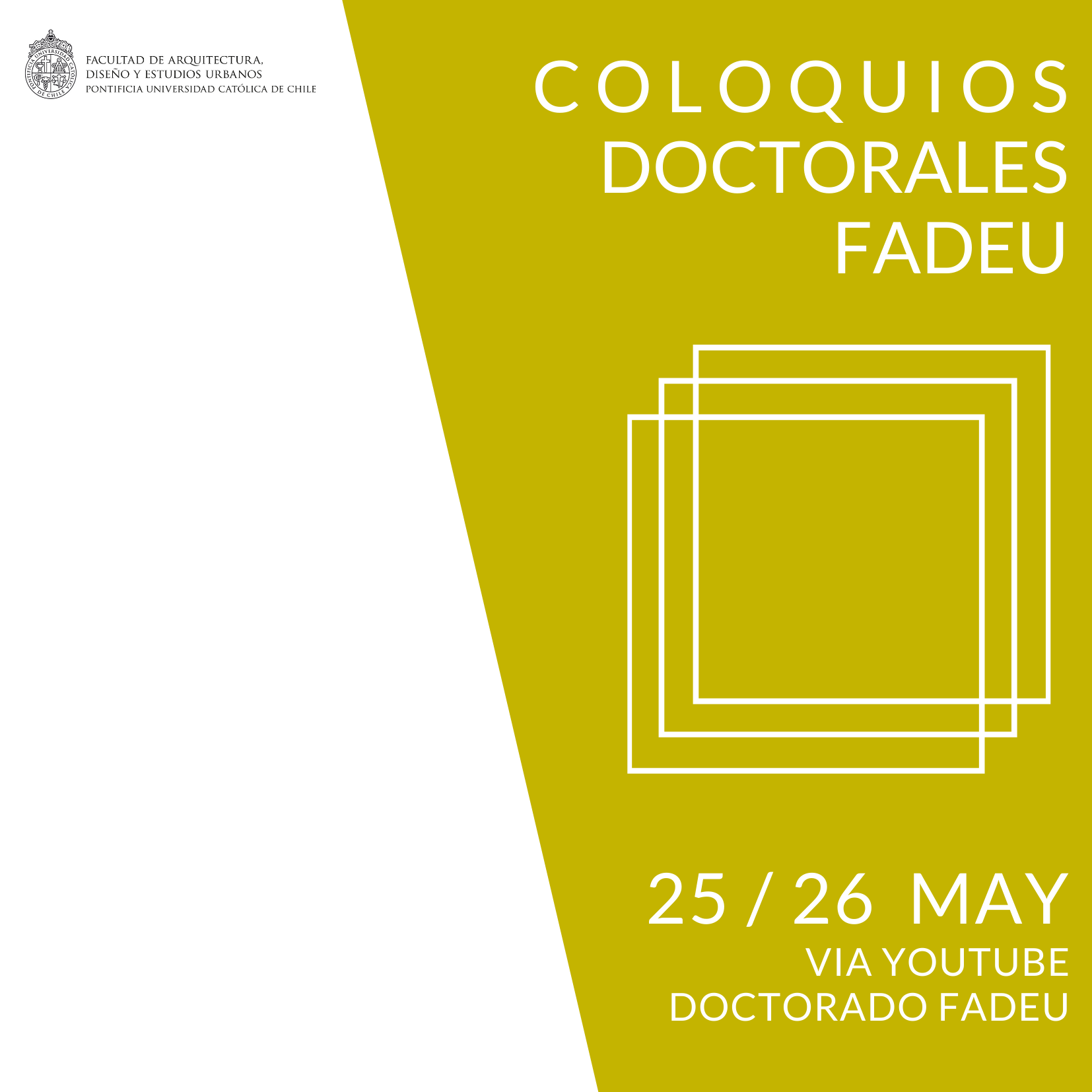 Coloquios Doctorales FADEU 1er Semestre 2021