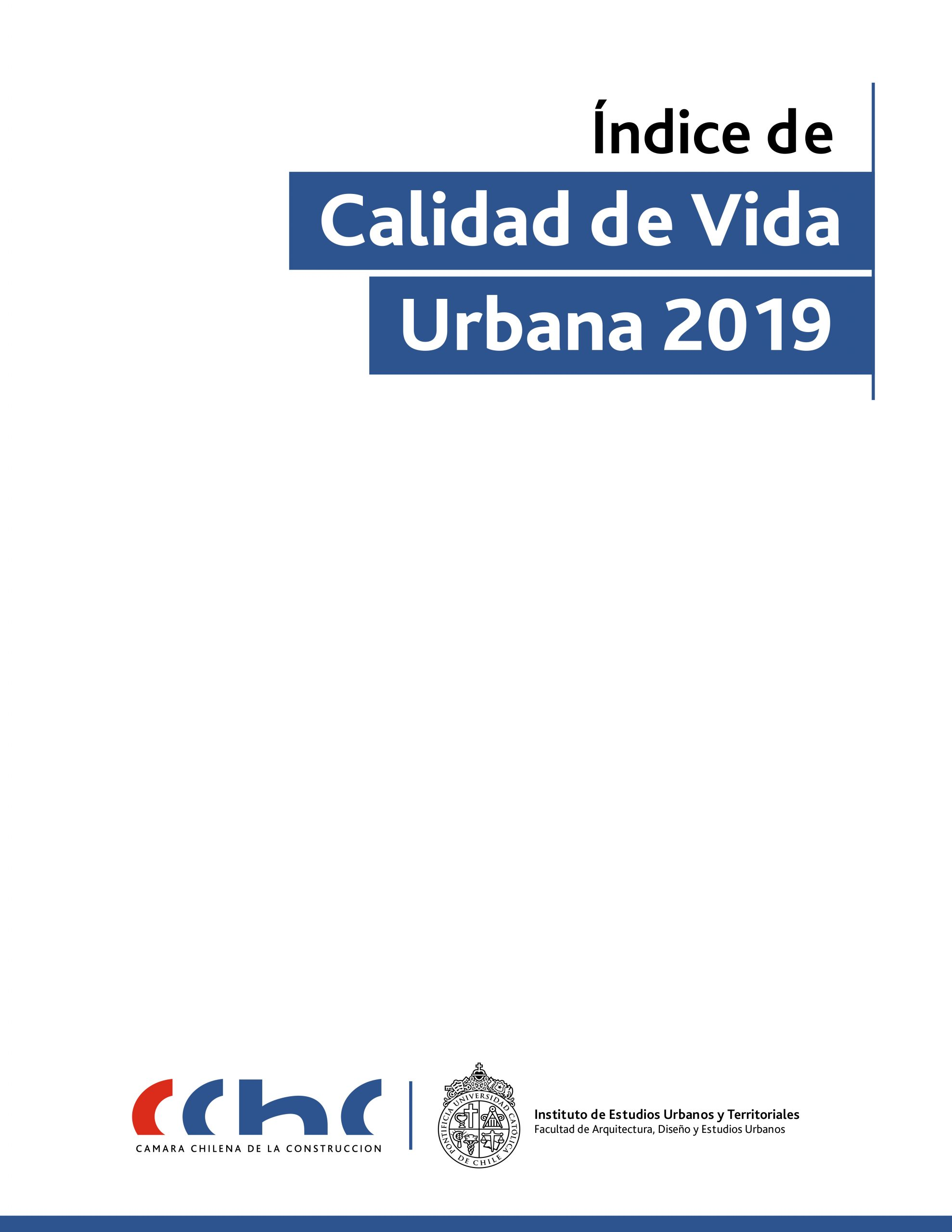 Índice de Calidad de Vida Urbano 2019 – ICVU