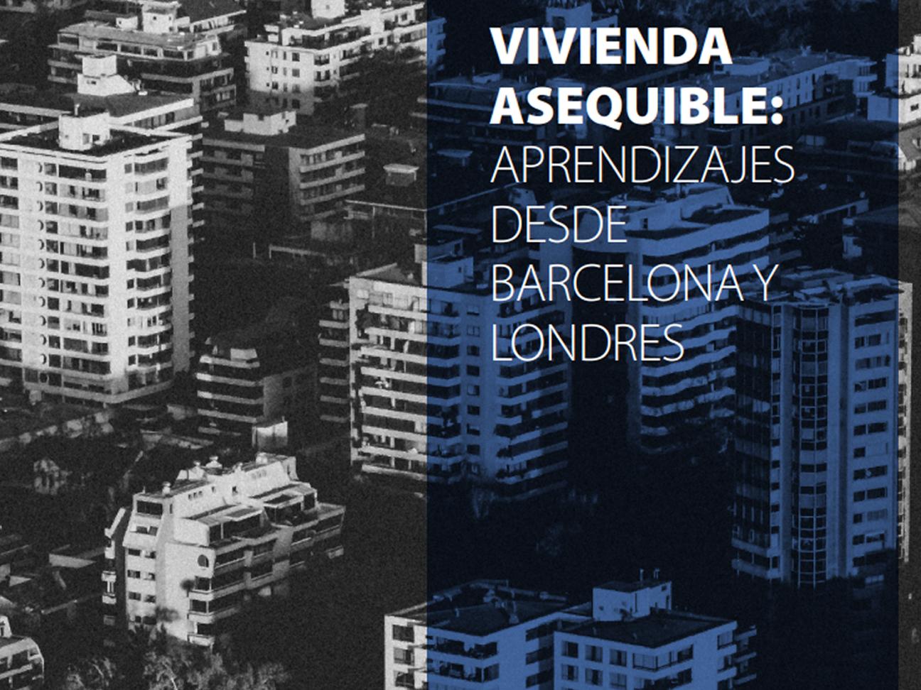 Vivienda asequible: aprendizajes desde Barcelona y Londres