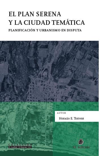 El Plan Serena y la ciudad temática