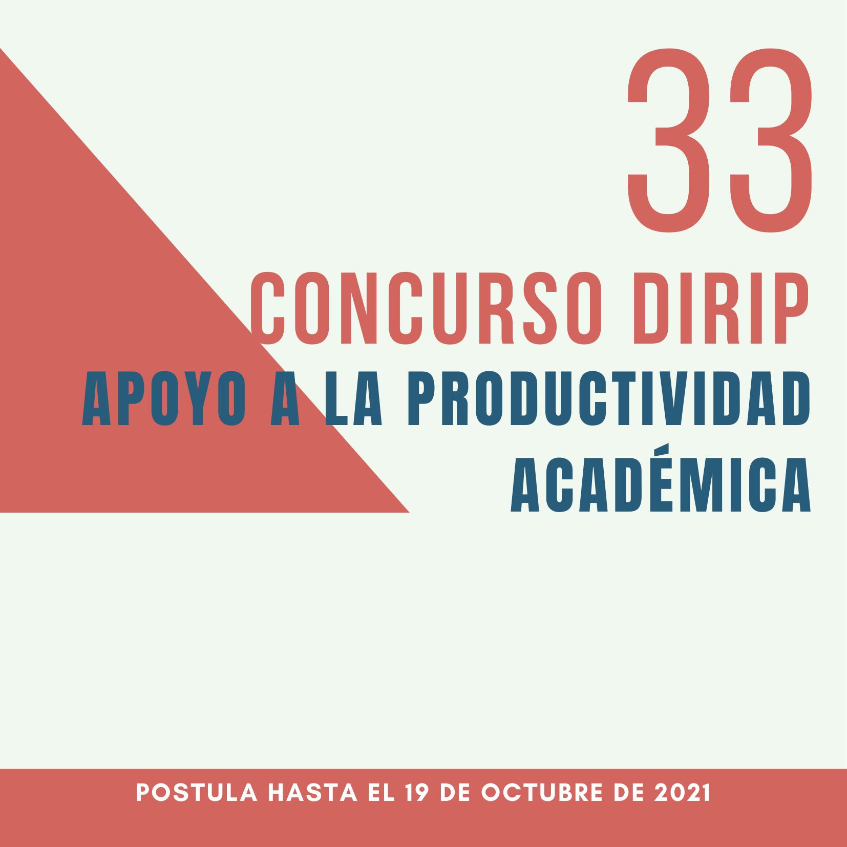 NOTICIAS 33° CONCURSO DIRIP   Apoyo a la productividad académica