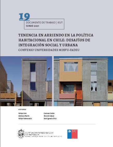 Tenencia en arriendo en la política habitacional en Chile: desafíos de integración social y urbana