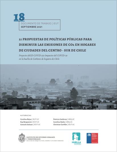 21 Propuestas de políticas públicas para disminuir las emisiones de CO2 en hogares de ciudades del centro – sur de Chile